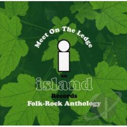 Martyn, John - Meet on the Ledge: An Island Records Folk-Rock Anthology CD Cover Art