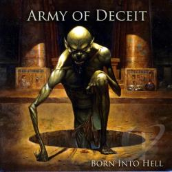 Army Of Deceit - Born Into Hell CD Cover Art