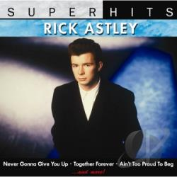 Astley, Rick - Super Hits CD Cover Art