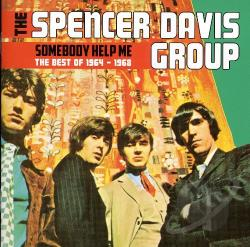Spencer Davis Group - Somebody Help Me: The Best of 1964-1968 CD Cover Art