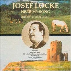 Locke, Josef - Hear My Song: The Best of Josef Locke CD Cover Art