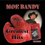 Bandy, Moe - Greatest Hits Vol. 1 CD Cover Art