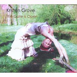 Grove, Kristen - Gate Is Open CD Cover Art