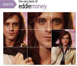 Money, Eddie - Playlist: The Very Best of Eddie Money CD Cover Art