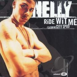 Nelly - Ride Wit Me CD Cover Art