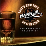 Williams, Hank, Jr. - That's How They Do It in Dixie: The Essential Collection CD Cover Art