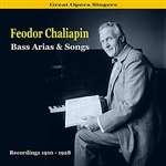 Chaliapin, Feodor - Great Opera Singers / Bass Arias & Songs / Recordings 1910 - 1928 DB Cover Art