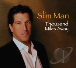 Slim Man - Thousand Miles Away CD Cover Art