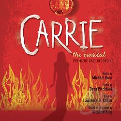 Premiere Cast - Carrie: The Musical CD Cover Art