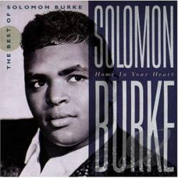 Burke, Solomon - Home in Your Heart: The Best of Solomon Burke CD Cover Art