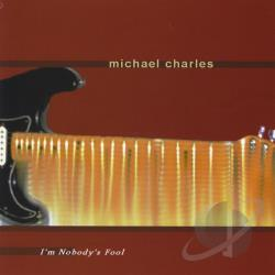 Charles, Michael - I'm Nobody's Fool CD Cover Art