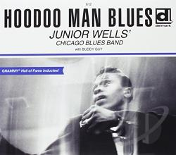 Guy, Buddy / Junior Wells' Chicago Blues Band / Wells, Junior - Hoodoo Man Blues CD Cover Art