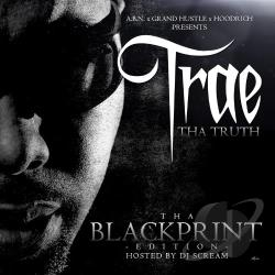 Truth, Trae Tha - Tha Blackprint Edition CD Cover Art