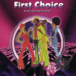First Choice - Armed and Extremely Dangerous CD Cover Art