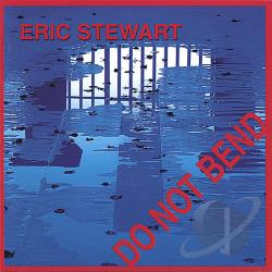 Stewart, Eric - Do Not Bend CD Cover Art