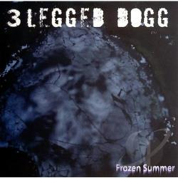 3 Legged Dogg - Frozen Summer CD Cover Art
