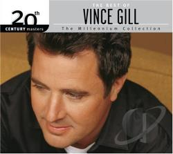 Gill, Vince - 20th Century Masters - The Millennium Collection: The Best of Vince Gill CD Cover Art