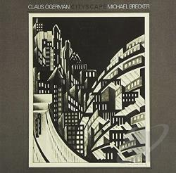 Brecker, Michael / Ogerman, Claus - Cityscape CD Cover Art