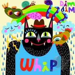 Dim, Dim - Whip CD Cover Art