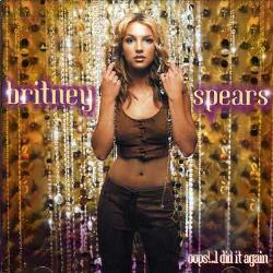 Spears, Britney - Oops!...I Did It Again CD Cover Art