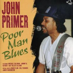 Primer, John - Poor Man Blues: Chicago Blues Session, Vol. 6 CD Cover Art
