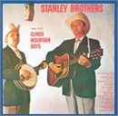 Stanley Brothers - Stanley Brothers & the Clinch Mountain Boys CD Cover Art