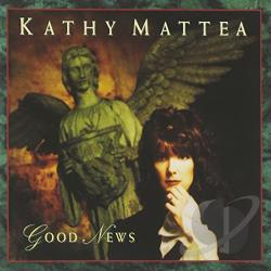 Mattea, Kathy - Good News CD Cover Art