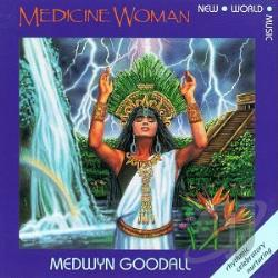 medwyn goodall medicine woman cd album