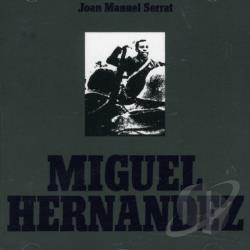 Serrat, Joan Manuel - Miguel Hernandez CD Cover Art