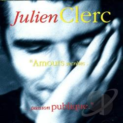 Clerc, Julien - Amours Secretes... Passion Publique CD Cover Art