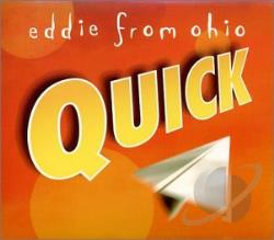 Eddie From Ohio - Quick CD Cover Art