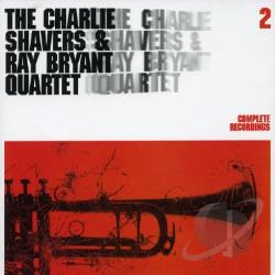 Bryant, Ray / Charlie Shavers & Ray Bryant Quartet / Shavers, Charlie - Complete Recordings, Vol. 2 CD Cover Art