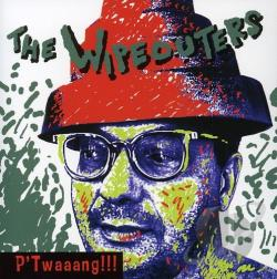 Wipeouters - P' Twaaang!!! CD Cover Art