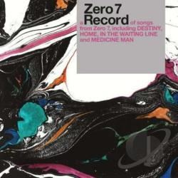 Zero 7 - Record: Best Of: Deluxe CD Cover Art