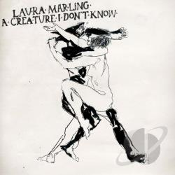 Marling, Laura - Creature I Don't Know CD Cover Art