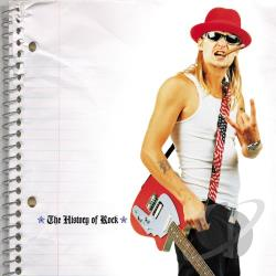 Kid Rock - History of Rock CD Cover Art