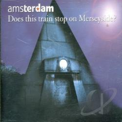Amsterdam - Does This Train Stop On Merseyside PT.1 DS Cover Art