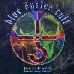Blue Oyster Cult - Live In America CD Cover Art