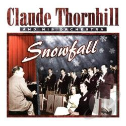 Claude Thornhill & His Orchestra - Uncollected Claude Thornill & His Orchestra 1947. CD Cover Art