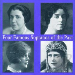 Kem / Leider / Ljnugberg / Reinhardt - Four Famous Sopranos of the Past CD Cover Art