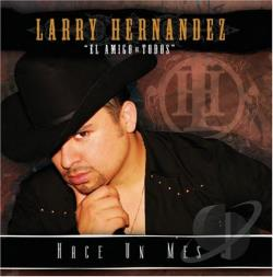 Hernandez, Larry - Hace un Mes CD Cover Art