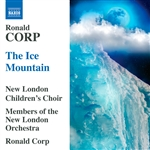 Corp / New London Orch / Nlcc - Ronald Corp: The Ice Mountain CD Cover Art