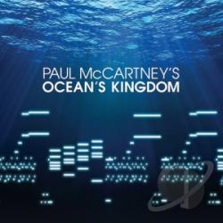 McCartney, Paul - Paul McCartney's Ocean's Kingdom CD Cover Art