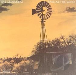 Crusaders - Free As the Wind CD Cover Art