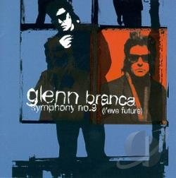 Branca, Glenn - Symphony No. 9 L'Eve Future CD Cover Art