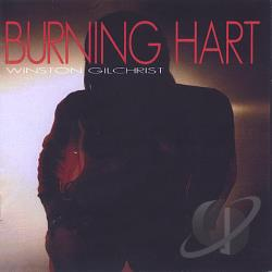 Gilchrist, Winston - Burning Hart CD Cover Art