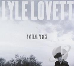 Lovett, Lyle - Natural Forces CD Cover Art