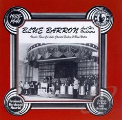 Barron, Blue - Uncollected Blue Barron & His Orchestra, Vol. 1 (1938 - 1941) CD Cover Art
