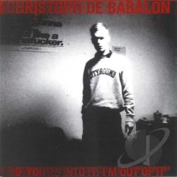 Babalon, Christoph De - If You're Into It, I'm Out of It CD Cover Art