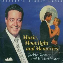 Gleason, Jackie - Music Moonlight & Memories CD Cover Art